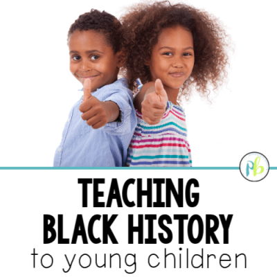 4 Reasons to Teach Black History to Young Children