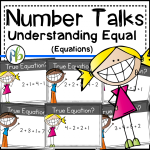 Number Talks - Meaning of Equal Standard Focus (DIGITAL and Printable)