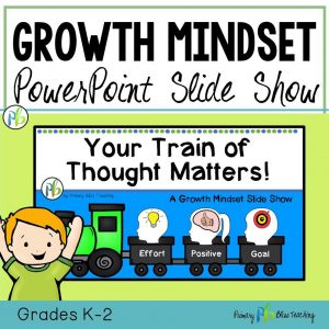 Growth Mindset - PowerPoint Slide Show (Grades K-2)