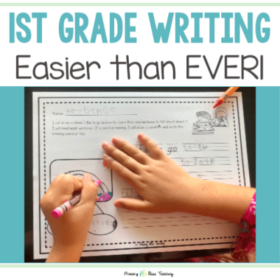 TEACHING FIRST GRADE WRITING HAS NEVER BEEN EASIER