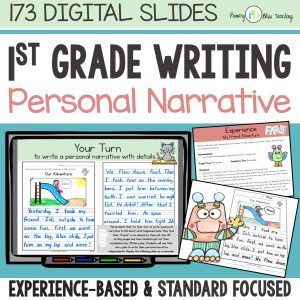 first grade personal narrative
